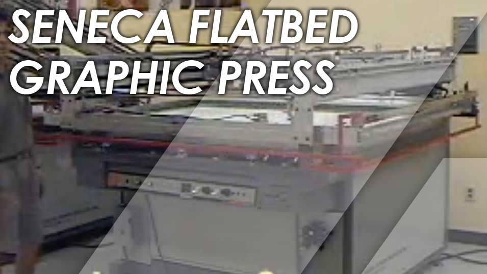 Seneca Flat-Bed Graphic Press demo